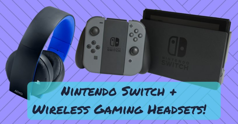 Nintendo Switch Compatible Wireless Gaming Headsets